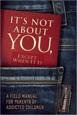 It's Not About You Except When It Is Barbara Victoria - Teen Rehab